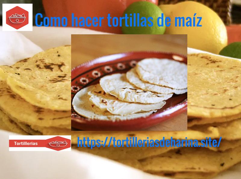 Como-hacer-tortillas-de-maíz-